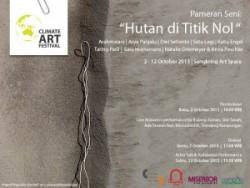 """Pameran/Exhibition """"Hutan di Titik Nol"""""""